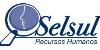Vagas de emprego na empresa Selsul Recursos Humanos.